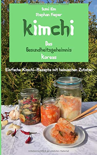 Das Kimchi Kochbuch