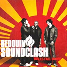 Walls Fall Down by Bedouin Soundclash