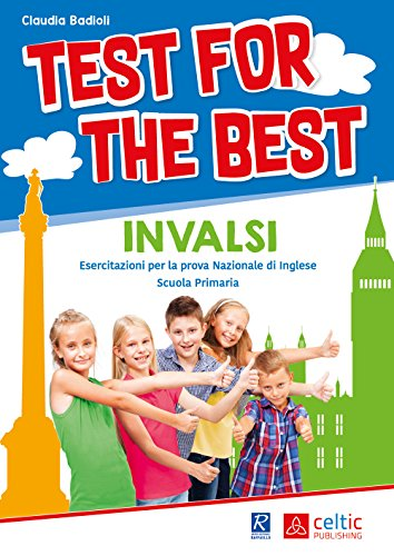 Test for the best. Invalsi. Per la Scuola elementare