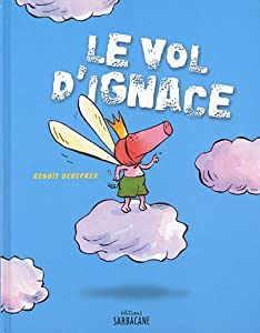 "Afficher ""Le vol d'Ignace"""