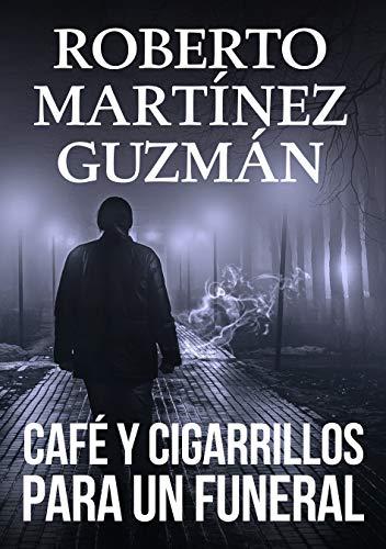 Café y cigarrillos para un funeral (Eva Santiago 2) eBook: Guzmán ...