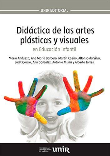 Didáctica de las artes plásticas y visuales en Educación Infantil (Manuales)