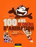 100 ans de cin�ma d'animation