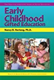 Early Childhood Gifted Education (The Practical Strategies Series in Gifted Education)