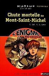 Cahier de vacances  - Enigmes vacances Chute mortelle au Mont Saint-Michel