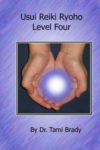 Usui Reiki Ryoho- Level Four