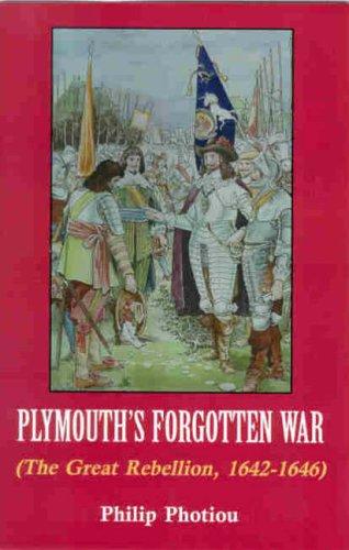 plymouths-forgotten-war-the-great-rebellion-1642-1646