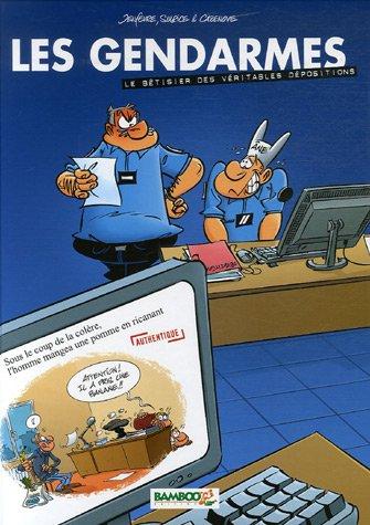 Les Gendarmes : Le bêtisier des véritables dépositions