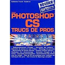 Photoshop CS - Trucs de Pros