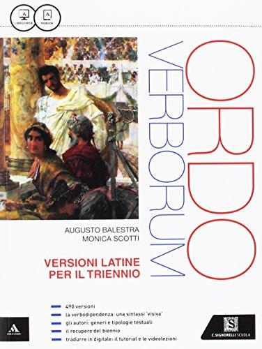 Ordo verborum. Versioni latine per il triennio. Per i Licei. Con e-book. Con espansione online