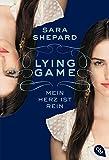 LYING GAME - Mein Herz ist rein (Die Lying Game-Reihe, Band 3)
