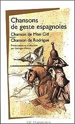 Chansons de geste espagnoles : Chanson de Mon Cid - Chanson de Rodrigue
