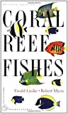 Coral Reef Fishes: Caribbean, Indian Ocean and Pacific Ocean Including the Red Sea: Indo-Pacific and Caribbean (Princeton Pocket Guides)