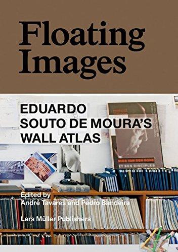 Floating Images: Eduardo Souto de Moura's Wall Atlas (Souto De Moura)