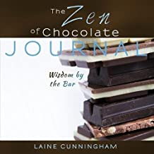 The Zen of Chocolate Journal (Zen for Life Journal)