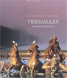 vignette de 'Versailles (Nicholas D' Archimbaud )'