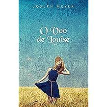 O Voo de Louise (Portuguese Edition)