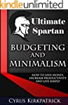 Ultimate Spartan Budgeting and Minima...