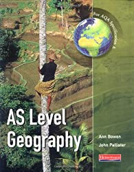 AS Level Geography for AQA Specification A (Advanced Geography for AQA Specification A)
