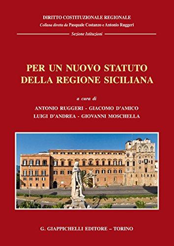 Per un nuovo statuto della regione siciliana: Giornate di studio, Messina 16-17 marzo 2017