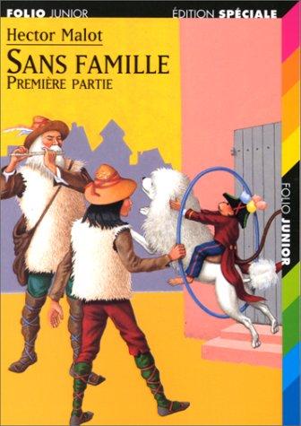 Sans Famille, première partie par Hector Malot
