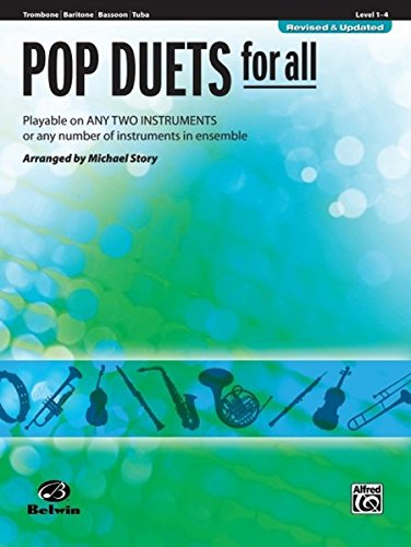 Pop Duets for All - Trombone / Baritone B.C. / Bassoon / Tuba: Playable on Any Two Instruments or Any Number of Instruments in Ensemble (Pop Instrumental Ensembles for All)