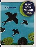 Scarica Libro Il rondinino Prima della nanna (PDF,EPUB,MOBI) Online Italiano Gratis