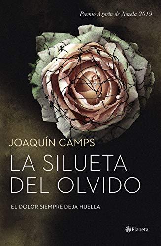 La silueta del olvido: Premio Azorín de Novela 2019 (Autores Españoles e Iberoamericanos)