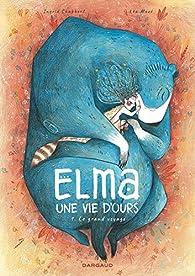 Elma, une vie d'ours, tome 1 par Mazé