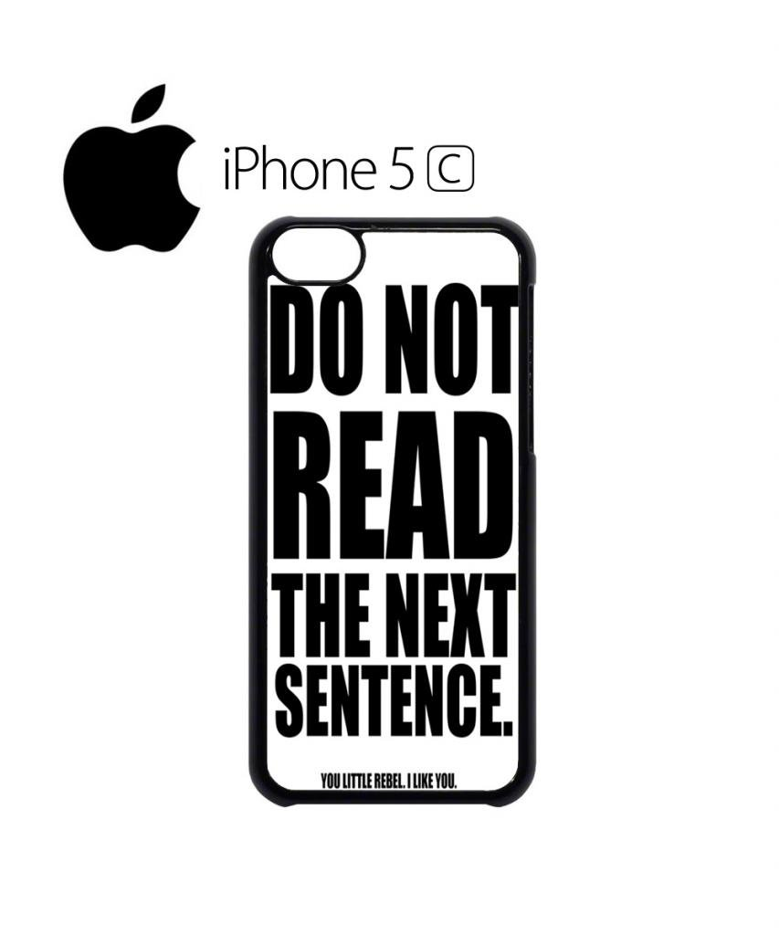 Do Not Read The Next Sentence Rebel Quote Cool Funny Hipster Swag Mobile  Phone Case Back Cover For IPhone 4u00264s Black: Amazon.co.uk: Electronics