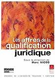 Telecharger Livres Les affres de la qualification juridique (PDF,EPUB,MOBI) gratuits en Francaise