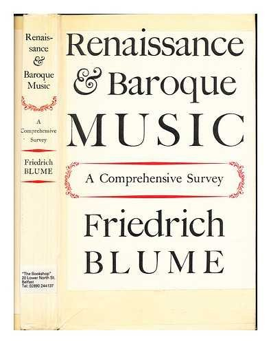Renaissance and baroque music. A comprehensive survey ... Translated by M. D. Herter Norton