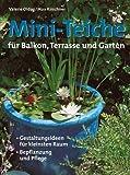Mini-Teiche für Balkon, Terrasse und Garten