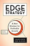 Edge Strategy: A New Mindset for Profitable Growth (English Edition)