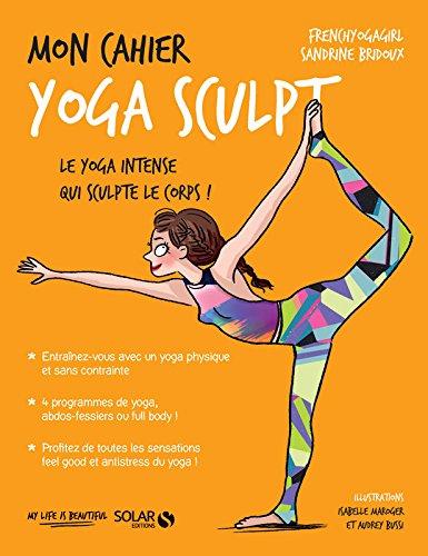 Mon cahier Yoga sculpt par Sandrine BRIDOUX