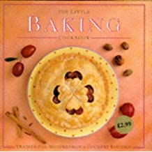 The Little Baking Cookbook: Traditional Recipes from a Country Kitchen