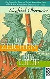 Im Zeichen der Lilie - Siegfried Obermeier