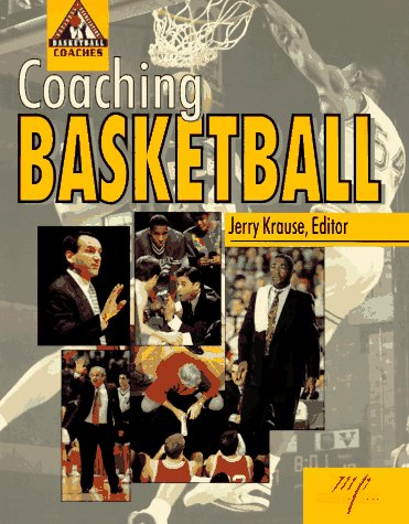 Coaching Basketball por Jerry Krause