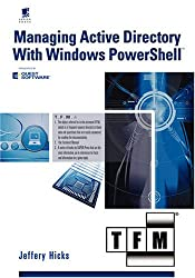 Managing Active Directory With Windows Powershell TFM