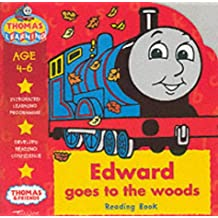 Edward Goes to the Woods: Reading Book (Thomas the Tank Engine Learning Programme)