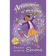 Academia De Magia 5. El Hechizo Cometa De Emma (Libros Para Jóvenes - Libros De Consumo - Academia De Magia)