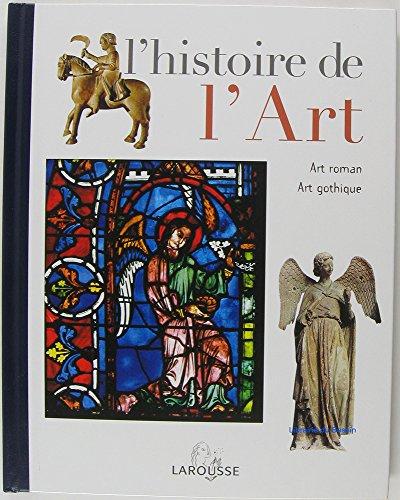 l-39-histoire-de-l-39-art-tome-5-art-roman-art-gothique