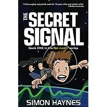 The Secret Signal: Hal Junior 01: Volume 1