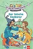 Klett Zoo der Zaubertiere: Der falsche Zauberer 1./2. Klasse: Lesen lernen, ab 6 Jahren