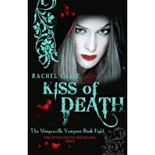 Kiss of Death (Morganville Vampires)