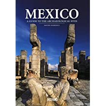Mexico Guide to the Archaeological Sites