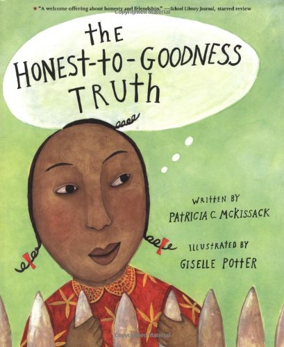 The Honest-to-Goodness Truth PDF Books