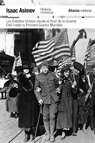 Los Estados Unidos Desde La Guerra Civil Hasta La Primera Guerra Mundial descarga pdf epub mobi fb2