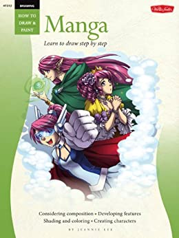 Drawing: Manga: Learn the Art of Manga Step by Step (How to Draw & Paint) de [Lee, Jeannie]