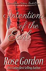 Intentions of the Earl: Volume 1 (Scandalous Sisters Series) by Rose Gordon (2013-12-20)